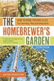 The Homebrewer's Garden: How to Grow, Prepare & Use Your Own Hops, Malts & Brewing Herbs