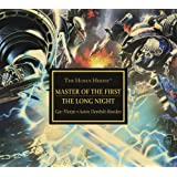 Horus Heresy: Master of the First: and The Long Night (Horus Heresy Audio Drama)