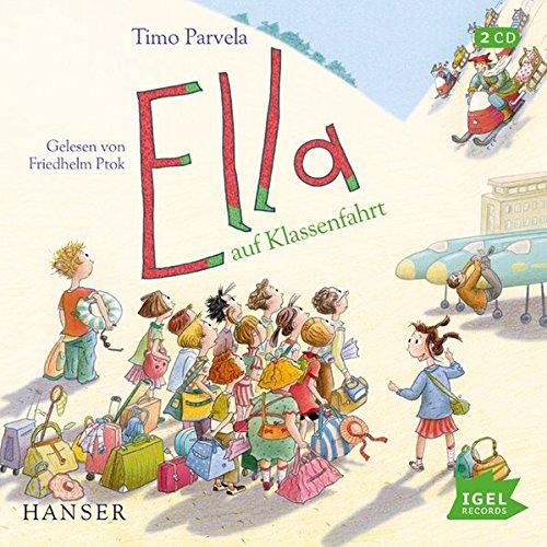 Ella auf Klassenfahrt (03) - Kinder Bücher Für Cd Auf