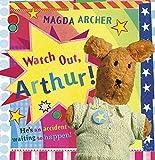 WATCH OUT, ARTHUR! (Arthur and Friends)
