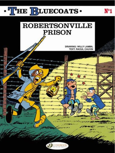 The Bluecoats - tome 1 Robertsonville Prison (01)