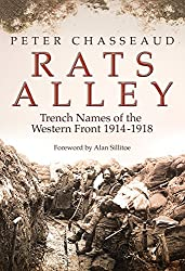 Rats Alley: Trench Names of the Western Front, 1914-1918: British Trench Names of the Western Front,1914-1918