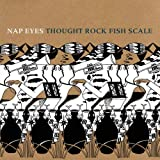 Songtexte von Nap Eyes - Thought Rock Fish Scale