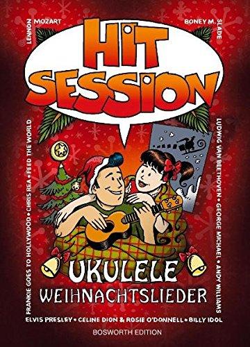 Hit Session Ukulele - Weihnachtslieder: Songbook für Ukulele