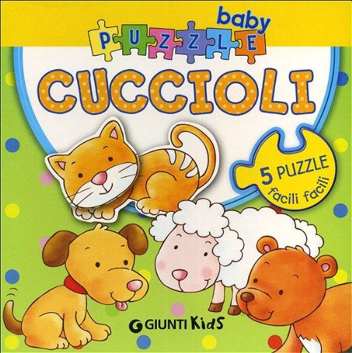 Cuccioli. Ediz. illustrata. Con 5 puzzle