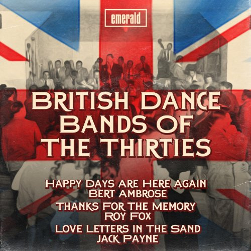 British Dance Bands of the Thi...
