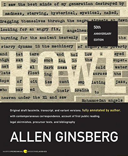 Howl: Original Draft Facsimile, Transcript, and Variant Versions, Fully Annotated by Author, with Contemporaneous Correspond (Harper Perennial Modern Classics) por Allen Ginsberg