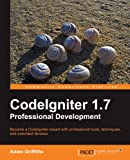 CodeIgniter 1.7 Professional Development