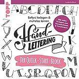 Handlettering. Der Quick-Start-Block: Sofort loslegen & mühelos lernen. Mit vielen Vorlagen zum Herausnehmen & Verschenken