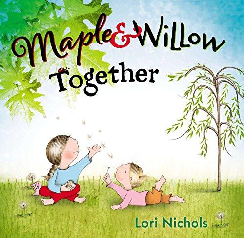 Maple & Willow Together por Lori Nichols