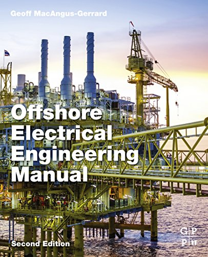 Offshore Electrical Engineering Manual (English Edition)