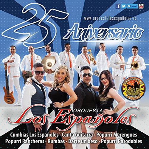 Los Españoles. 25 Aniversario. Orquestas de Galicia