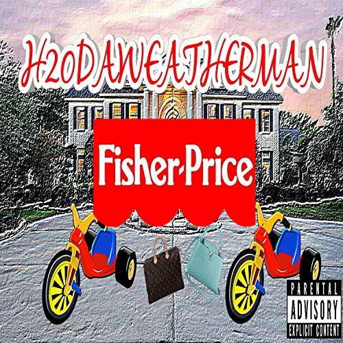 Fisher Price [Explicit] (Fisher Price Mp3)