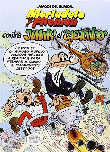 Mortadelo y Filemón. Contra Jimmy «El Cachondo» (Magos del Humor 166) (Bruguera Clásica) por Francisco Ibáñez