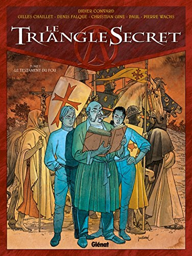 Le Triangle Secret - Tome 01: Le Testament du Fou