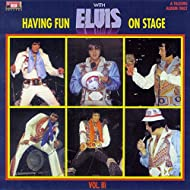 Having Fun with Elvis on Stage, Vol. III