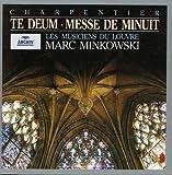 Charpentier : Te Deum - Messe de minuit