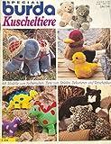 Kuscheltiere - 65 Modelle zum Selbernähen: Tiere zum Spielen, Dekorieren, Verschenken (Illustriertes Journal) [Antique Books]