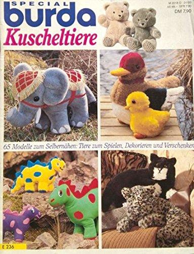 Kuscheltiere – 65 Modelle zum Selbernähen: Tiere zum Spielen, Dekorieren, Verschenken (Illustriertes Journal) [Antique Books]