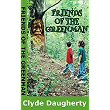 Friends of the Greenman (English Edition)