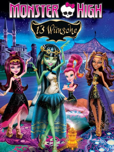 Monster High: 13 Wünsche ()