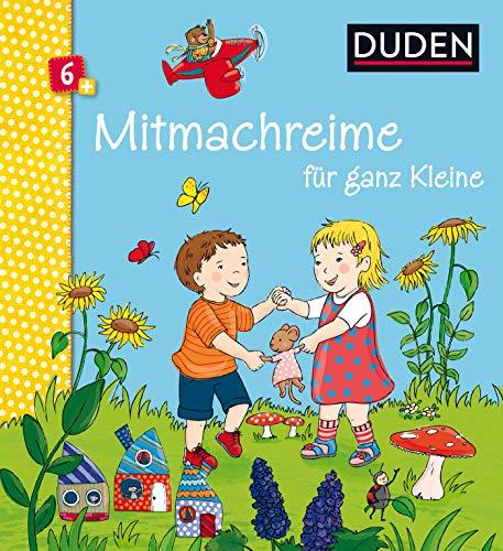 Duden 6+: Mitmachreime für ganz Kleine (DUDEN Pappbilderbücher 6+ Monate)
