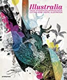 Illustralia - Nuevas Tendencias De Ilustracion Digital: Cutting-edge Digital Illustration