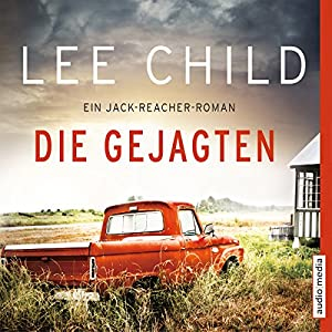 Die Gejagten (Jack Reacher 18)