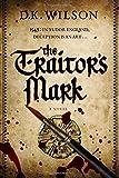 download ebook the traitor's mark: a tudor mystery (tudor mysteries) by d. k. wilson (2015-12-07) pdf epub