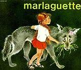 Marlaguette. les albums du pere castor.