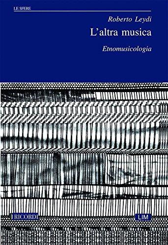 L'altra musica. Etnomusicologia