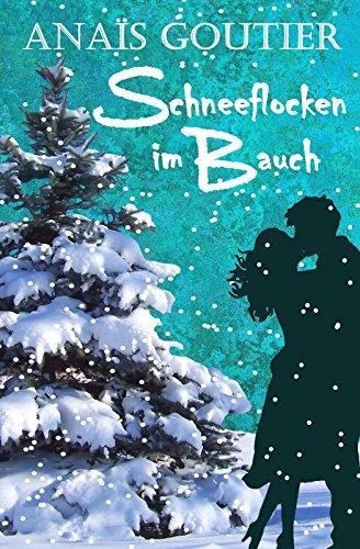 Buchseite und Rezensionen zu 'Schneeflocken im Bauch. Sinnliche Winterromanze' von Anaïs Goutier
