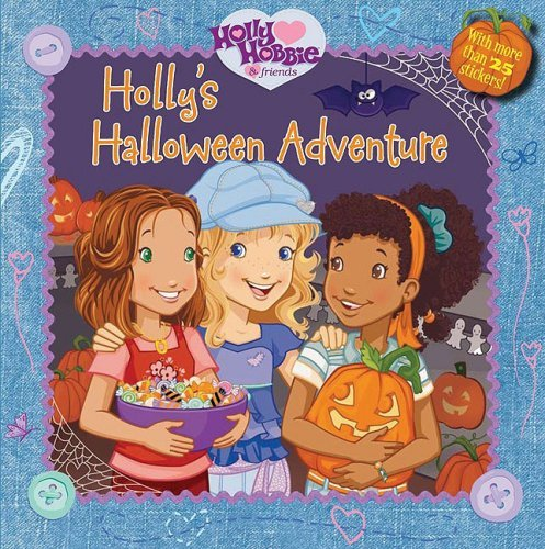 hollys-halloween-adventure-with-stickers-holly-hobbie-friends-8x8-by-alyson-heller-2008-08-05