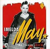 No turning back / Imelda May | May, Imelda (1974-....). Interprète