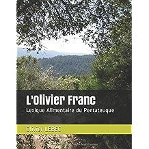 L'Olivier Franc: Lexique Alimentaire du Pentateuque