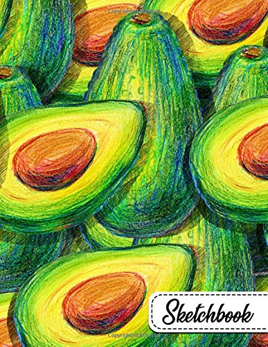 Sketchbook: Pretty Avocado Large Blank Sketchbook with Ample Crisp White Pages for Drawing, Sketching, Doodling and More. Cute Tropical Healthy Extra Large XL Notebook with a Softback Cover. por Nifty Sketchbooks