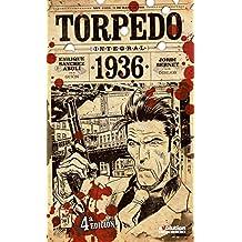 Torpedo 1936. Integral - 4ª edición