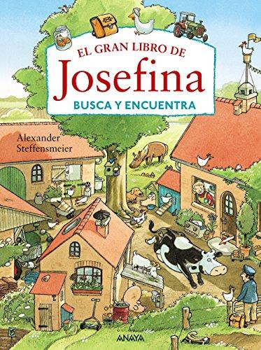 El gran libro de Josefina. Busca y encuentra por Alexander Steffensmeier