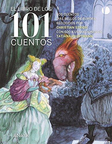 El libro de los 101 cuentos (Literatura Infantil (6-11 Años) - Libros-Regalo) (Santa Regal)