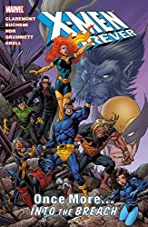 X-Men Forever - Volume 5: Once More...Into the Breech