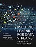 Machine Learning for Data Streams: with Practical Examples in MOA (Adaptive Computation and Machine Learning)