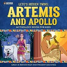 Leto's Hidden Twins: Artemis and Apollo - Mythology Books for Kids | Children's Greek & Roman Books (English Edition)