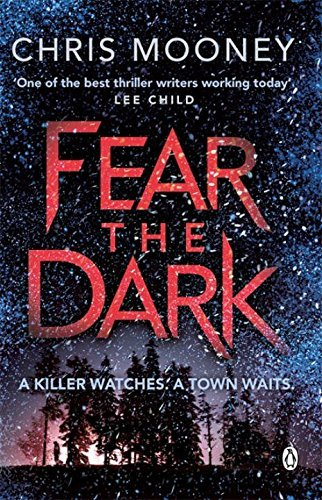 Fear the Dark (Darby McCormick) by Chris Mooney (2015-01-29)
