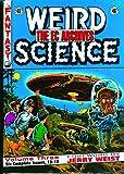 EC Archives Weird Science Volume 3: v. 3
