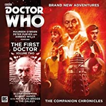 The Companion Chronicles: The First Doctor Volume 2 (Doctor Who - The Companion Chronicles)