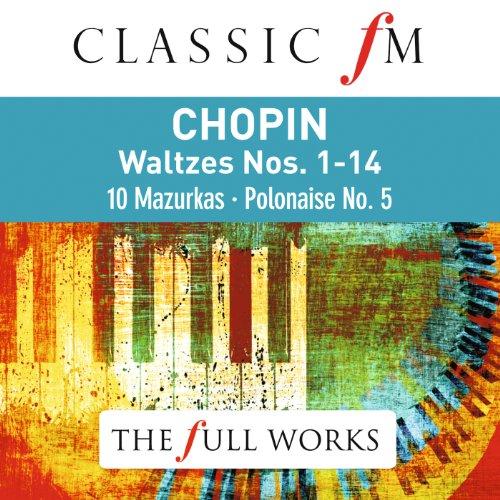 Chopin Waltzes (Classic FM: Th...