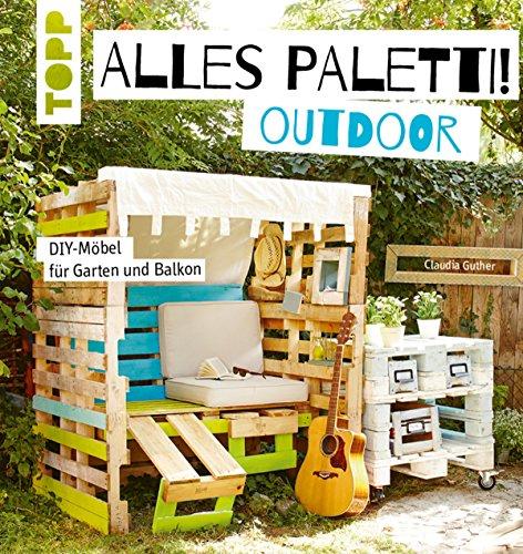 alles-paletti-outdoor-diy-mobel-fur-garten-und-balkon