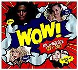 Sigala / Kygo / Alice Merton: Wow! Najwieksze Hity 2017 [2CD]