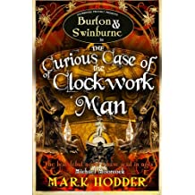 Curious Case of Clockwork Man, The (Burton & Swinburne)