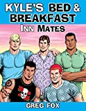 Kyle's Bed & Breakfast: Inn Mates